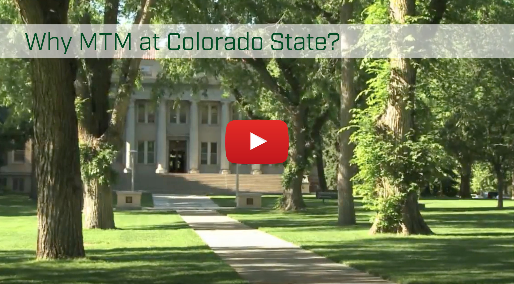 Why MTM at Colorado State?