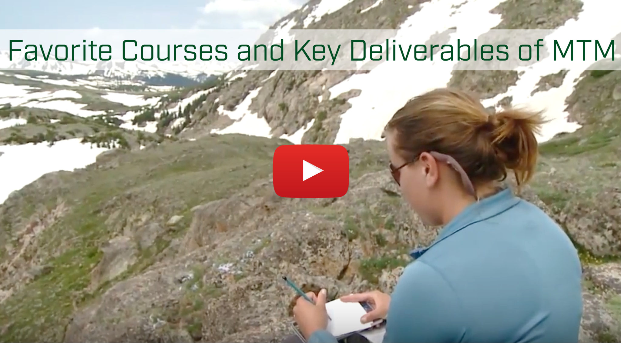 favorite courses and key deliverable of MTM