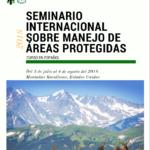 Seminario internacional sobre manejo de areas protegidas