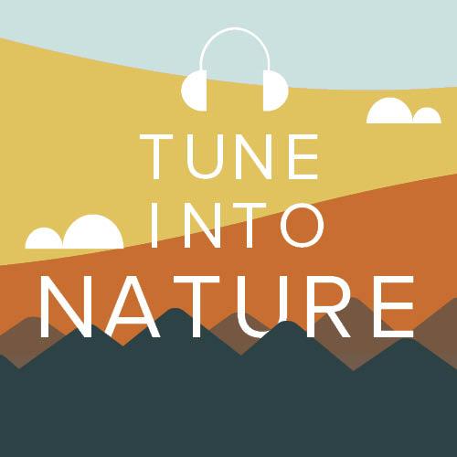 tune into nature podcast poster