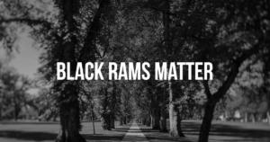 Black Rams Matter