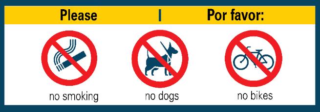 please, no smoking, no dogs, no bikes